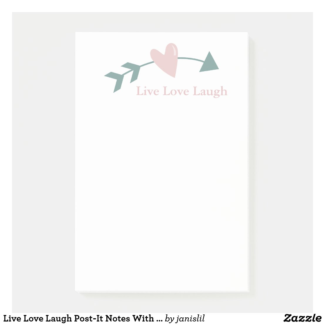 Live Love Laugh Post-It Notes With Heart And Arrow