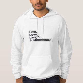 Live, love, laugh & Skateboard Sweatshirt