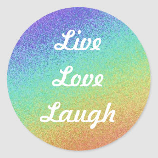 Live Love Laugh Round Sticker
