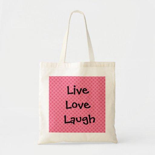 Live, love, laugh tote bag
