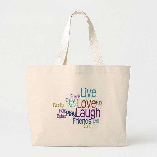 Live Love Laugh Tote Bags
