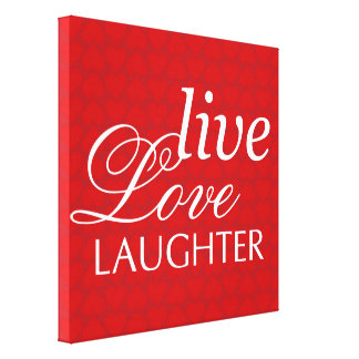 Live Love Laughter red hearts inspiration wall art Stretched Canvas Prints