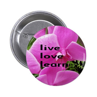 Live Love Learn Pink Floral Pinback Buttons