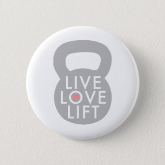 Live Love Lift in Grey Pinback Button