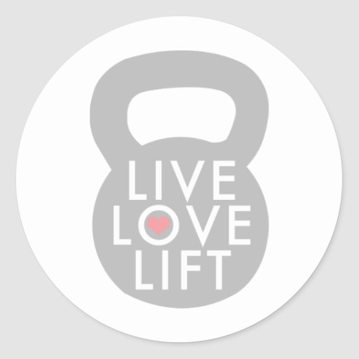 Live Love Lift Kettlebell Round Sticker