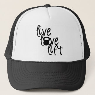 Live, Love, Lift Trucker Hat