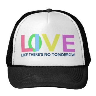 Live Love like there is no tomorrow Mesh Hats