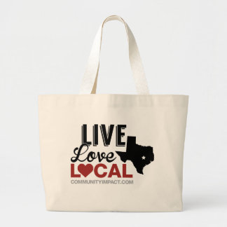 Live Love Local Texas tote bag