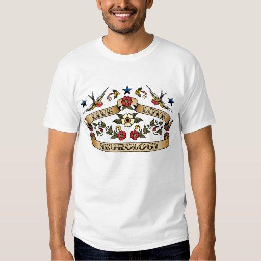 Live Love Neurology Tee Shirts
