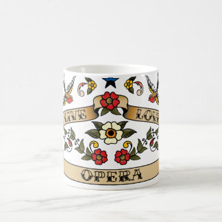 Live Love Opera Classic White Coffee Mug