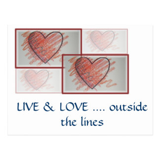 LIVE & LOVE .... outside the lines Postcard