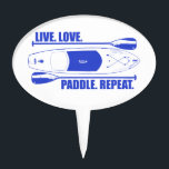 "Live Love Paddle Repeat Cake Topper<br><div class=""desc"">If you do these four things you&#39;ll be stuck in the best infinite loop ever!</div>"