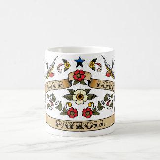 Live Love Payroll Classic White Coffee Mug