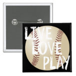 Live, Love, Play Baseball Buttons