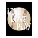 Live, Love, Play Baseball Post Card