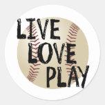 Live, Love, Play Baseball Round Sticker