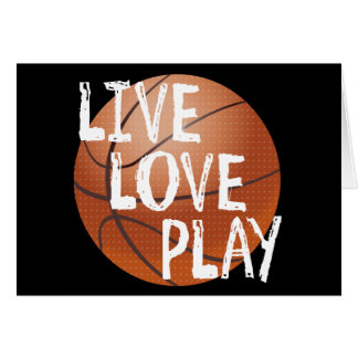 Live, Love, Play Basketball Card
