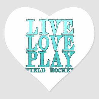 Live, Love, Play - Field Hockey Heart Sticker
