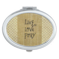 Live Love Pray Christian Quote Affirmation Mirror For Makeup