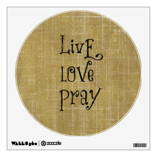 Live Love Pray Christian Quote Affirmation Wall Skin