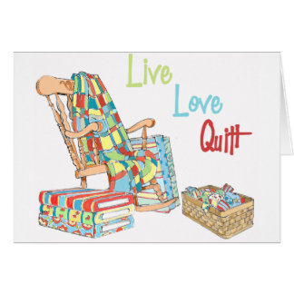 Live..Love..Quilt Greeting Card