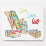 Live..Love..Quilt Mouse Pads