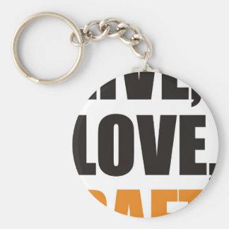 Live, Love, Raft Keychain