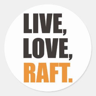 Live,Love,Raft Sticker