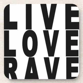 live love rave t-shirt.png coasters