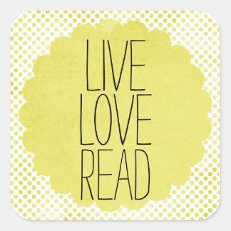 Live Love Read Quote Square Sticker