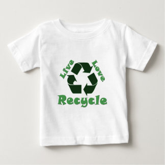Live Love Recycle Baby T-Shirt