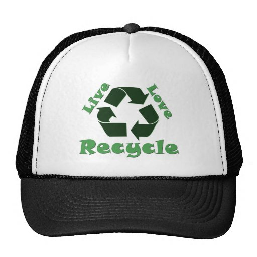 Live Love Recycle Hats