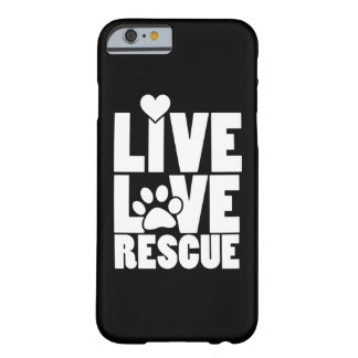Live love rescue barely there iPhone 6 case