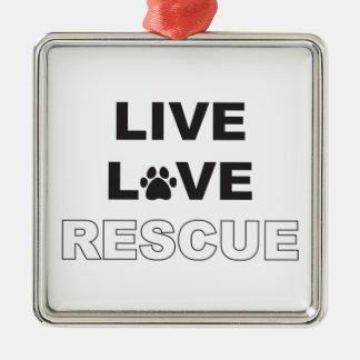 Live Love Rescue Metal Ornament