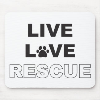 Live Love Rescue Mouse Pad