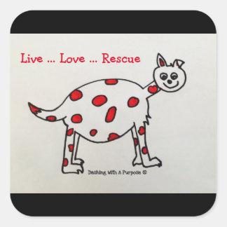 """""""Live Love Rescue"""" Square Stickers"""