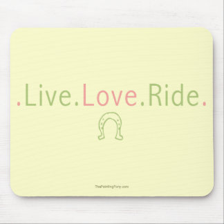 Live Love Ride Mouse Pad