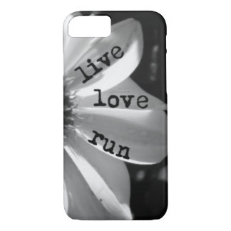 Live Love Run by Vetro Designs iPhone 7 Case