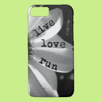 Live Love Run by Vetro Designs iPhone 8/7 Case