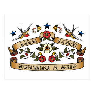 Live Love Running a Ship Post Card