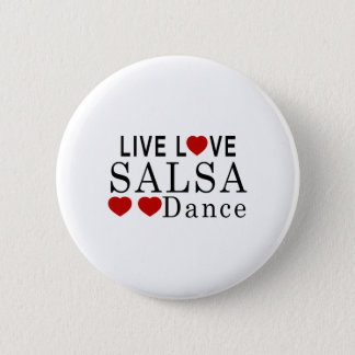 LIVE LOVE SALSA DANCE PINBACK BUTTON