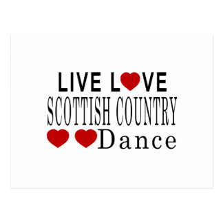 LIVE LOVE SCOTTISH COUNTRY DANCING DANCE POSTCARD