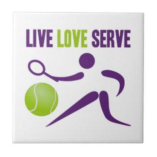 Live. Love. Serve. Tile