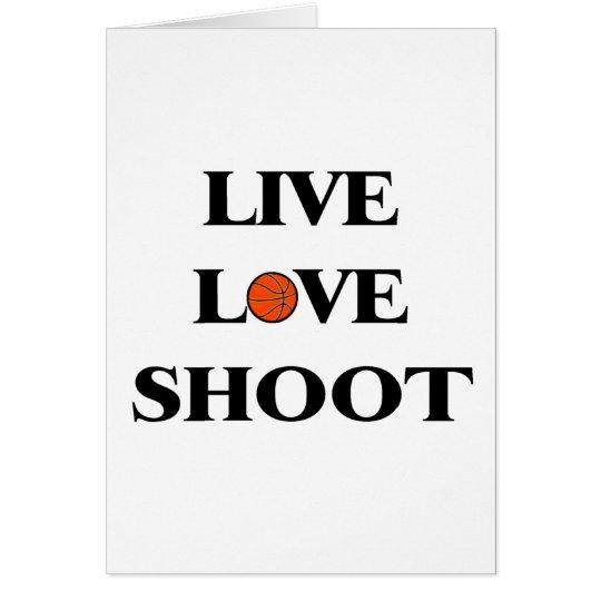 Live Love Shoot (Basketball) Card