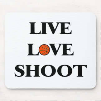 Live Love Shoot (Basketball) Mouse Pad