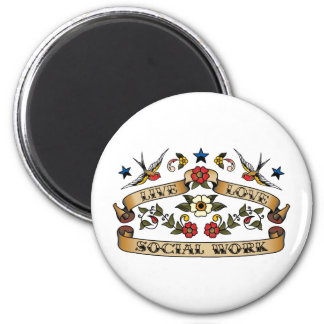 Live Love Social Work 2 Inch Round Magnet