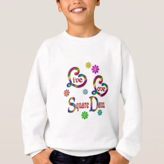 Live Love Square Dance Sweatshirt