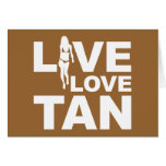 Live Love Tan Card