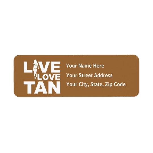 Live Love Tan Label