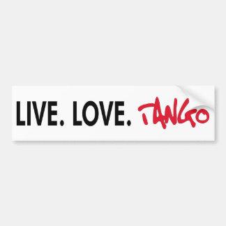 Live Love Tango cool design! Car Bumper Sticker